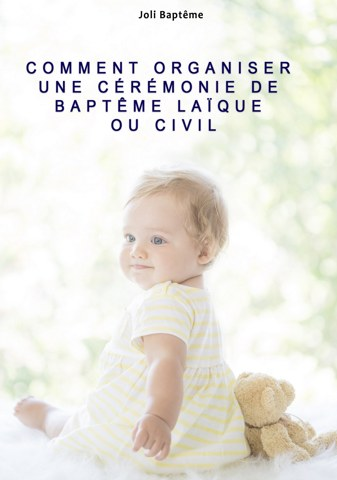 guide bapteme laic civil